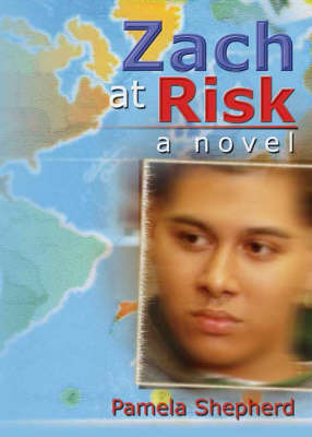 Zach at Risk - Pamela Shepherd