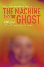 The Machine and the Ghost - Sas Mays Neil Matheson