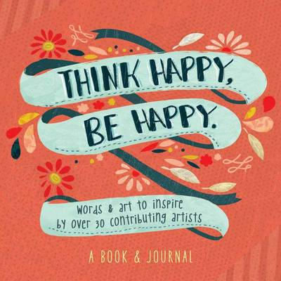 Think Happy, Be Happy - Workman Publishing