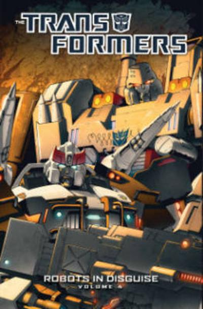 Transformers Robots In Disguise Volume 4 - John Barber