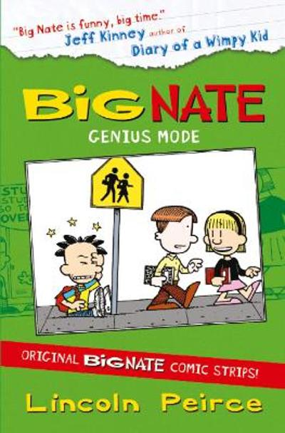 Big Nate Compilation 3: Genius Mode - Lincoln Peirce