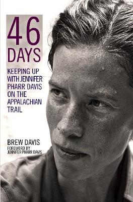 46 Days - Jennifer Pharr Davis