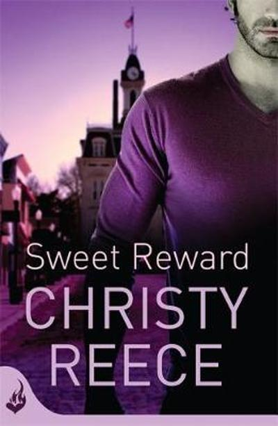 Sweet Reward: Last Chance Rescue Book 9 - Christy Reece