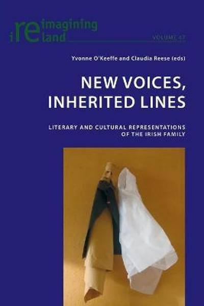 New Voices, Inherited Lines - Yvonne O'Keeffe