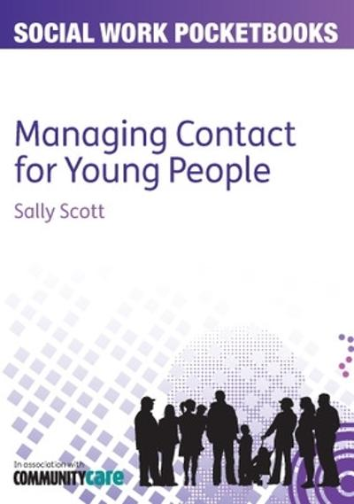 Managing Contact for Young People - Sally Scott