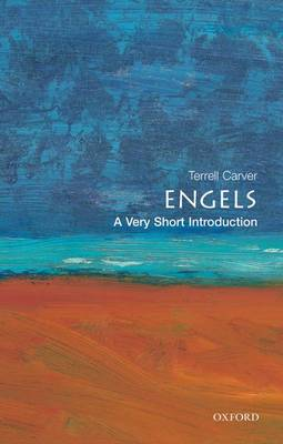 Engels: A Very Short Introduction - Terrell Carver