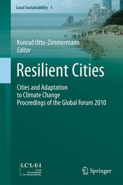 Resilient Cities - Konrad Otto-Zimmermann