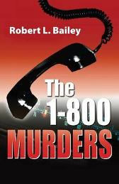 1-800 Murders - Robert L Bailey
