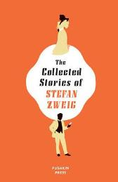The Collected Stories of Stefan Zweig - Stefan Zweig Anthea Bell