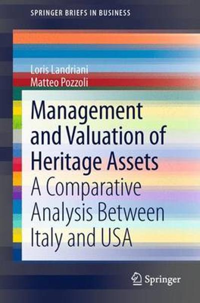 Management and Valuation of Heritage Assets - Loris Landriani