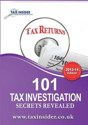 101 Tax Investigation Secrets Revealed - James Bailey