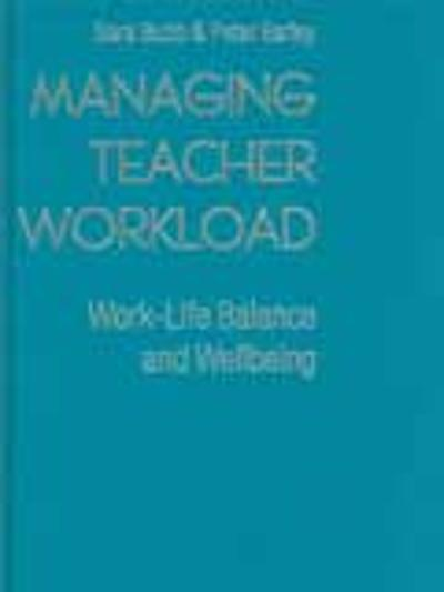 Managing Teacher Workload - Sara Bubb