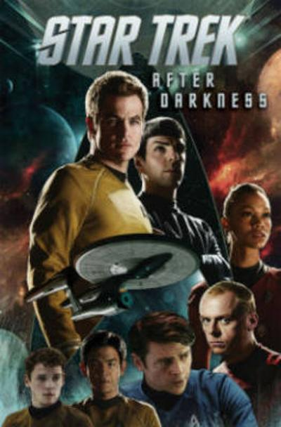 Star Trek Volume 6 After Darkness - Ryan Parrott