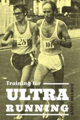 Training for Ultra Running - Andy Milroy