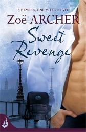 Sweet Revenge: Nemesis, Unlimited Book 1 (A thrilling historical adventure romance) - Zoe Archer