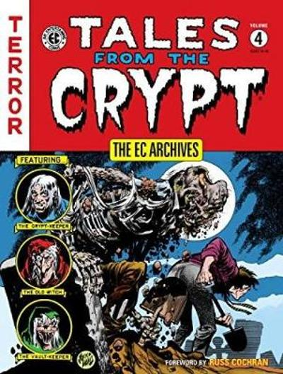 The Ec Archives: Tales From The Crypt Volume 4 - Bill Gaines