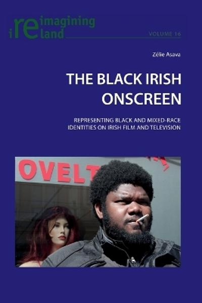 The Black Irish Onscreen - Zelie Asava