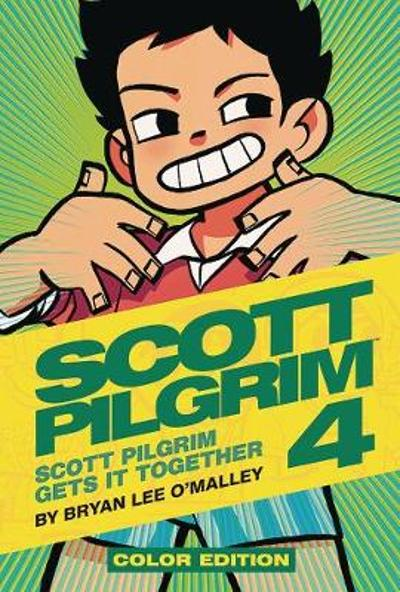 Scott Pilgrim Color Hardcover Volume 4: Scott Pilgrim Gets it Together - Bryan Lee O'Malley