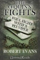 Foul Fight with a Pit Viper - Robert Evans