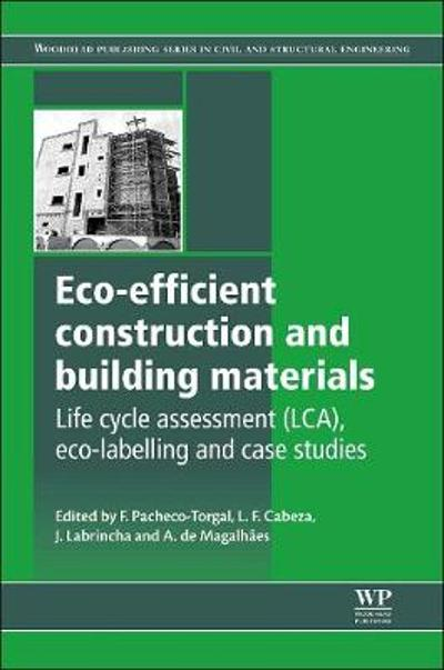 Eco-efficient Construction and Building Materials - Fernando Pacheco-Torgal