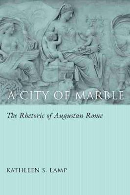 A City of Marble - Kathleen S. Lamp