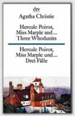 Hercule Poirot, Miss Marple and... (3 whodunnits) - Agatha Christie