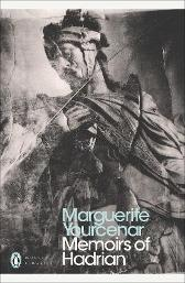 Memoirs of Hadrian - Marguerite Yourcenar Grace Frick Paul Bailey