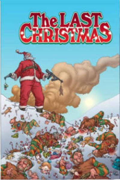 The Last Christmas - Gerry Duggan