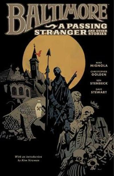 Baltimore Volume 3: A Passing Stranger And Other Stories Hc - Mike Mignola