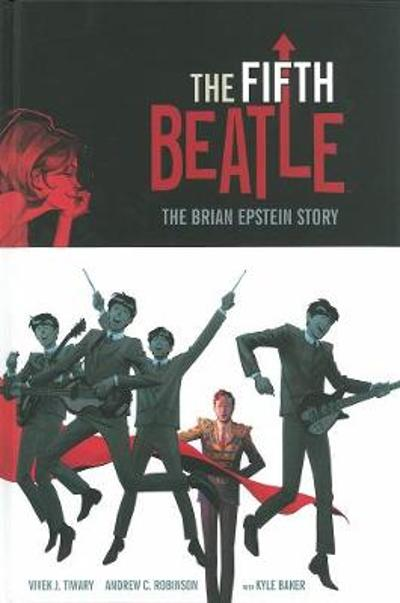 Fifth Beatle: The Brian Epstein Story - Vivek Tiwary