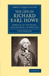 The Life of Richard Earl Howe, K.G. - John Barrow