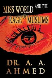 Miss World and the Rage of Muslims - A a Ahmed