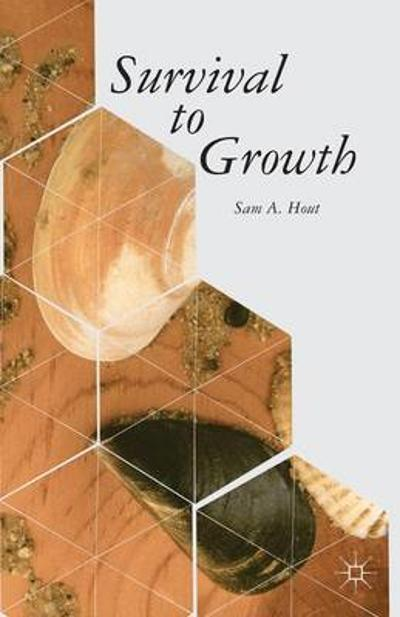 Survival to Growth - S. Hout