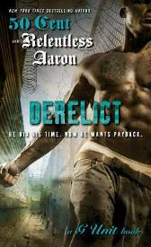 Derelict - Relentless Aaron  50 Cent