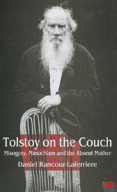 Tolstoy on the Couch - Daniel Rancour-Laferriere