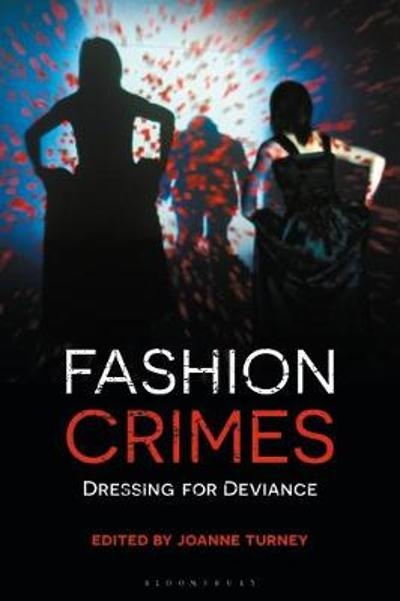 Fashion Crimes - Joanne Turney