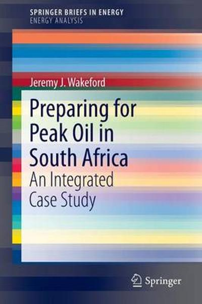 Preparing for Peak Oil in South Africa - Jeremy Wakeford