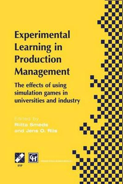 Experimental Learning in Production Management - Riitta Smeds