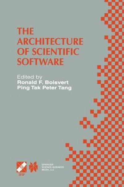 The Architecture of Scientific Software - Ronald F. Boisvert