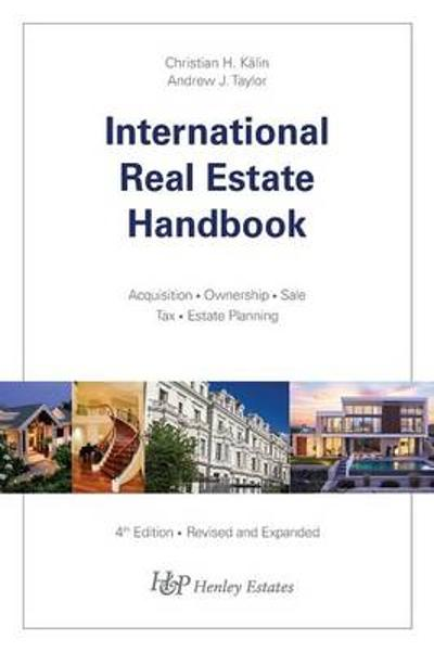 International Real Estate Handbook - Christian H. Kalin