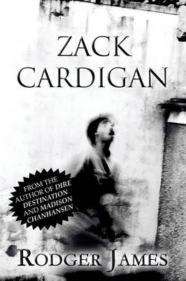 Zack Cardigan - Rodger James