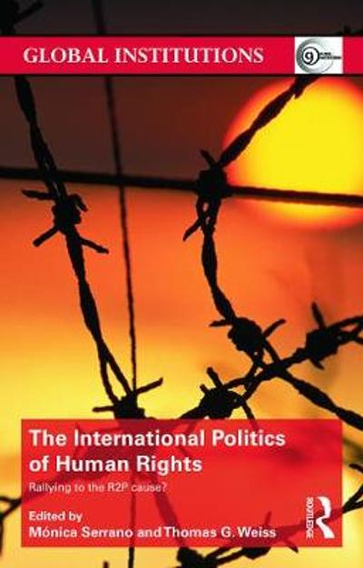 The International Politics of Human Rights - Monica Serrano