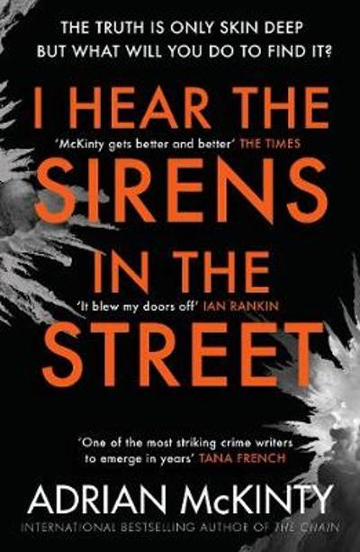 I Hear the Sirens in the Street - Adrian McKinty