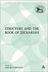 Structure and the Book of Zechariah - Mike Butterworth