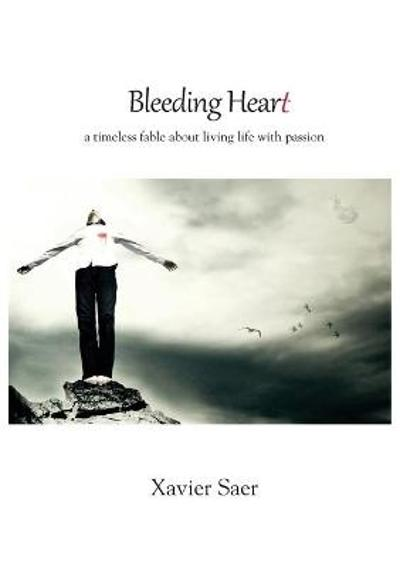 Bleeding Heart - Xavier Saer