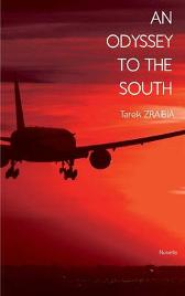 An odessey to the south - Tarek Zraibia