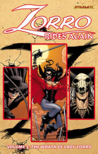 Zorro Rides Again Volume 2: The Wrath of Lady Zorro - Matt Wagner