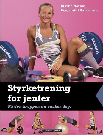 Styrketrening for jenter - Martin Norum
