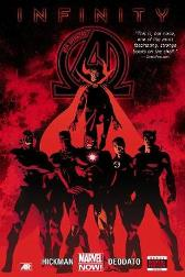 New Avengers Vol. 2: Infinity Premiere - Jonathan Hickman Mike Deodata, Jr.