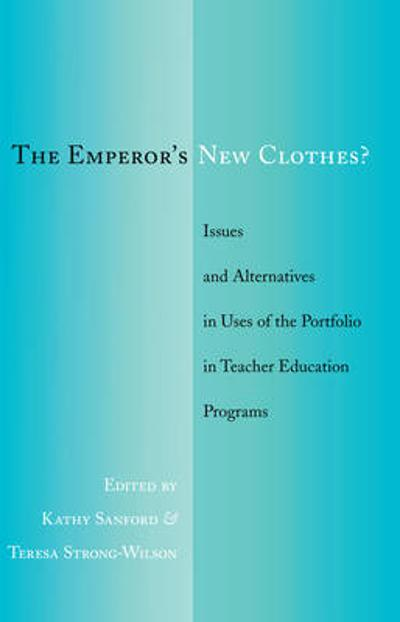 The Emperor's New Clothes? - Kathy Sanford
